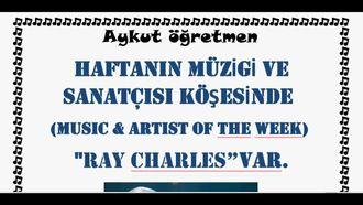Haftanın sanatçısı köşesinde Ray Charles Var Türkçe Anons ve İngilizce Anonslar izle