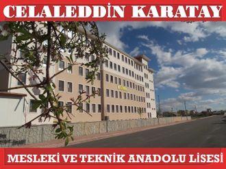 Celaleddin Karatay Mesleki ve Teknik Anadolu Lisesi izle