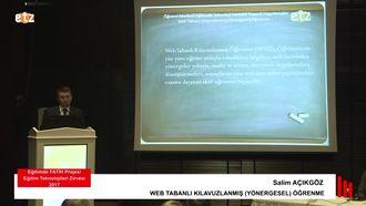 FATİH ETZ 2017: Salim AÇIKGÖZ - WEB TABANLI KILAVUZLANMIŞ (YÖNERGESEL) ÖĞRENME izle