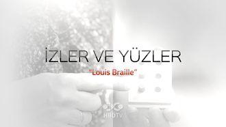İzler ve Yüzler - Luis Braille izle