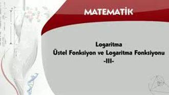 Logaritma - Üstel Fonksiyon ve Logaritma Fonksiyonu - 3 izle