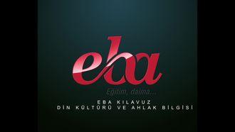 EBA Kılavuz/ Din Kültürü ve Ahlak Bilgisi izle