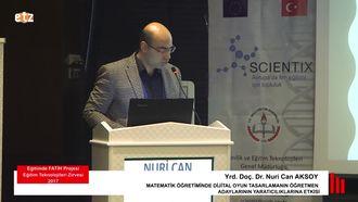 FATİH ETZ 2017: Yrd. Doç. Dr. Nuri Can AKSOY- Matematik Öğretiminde Dijital Oyun Tasar... izle