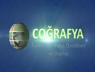 Türkiye'de Nüfus Özellikleri ve Dağılışı izle