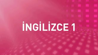 İNGİLİZCE LEVEL 1_1 Telling times, apologizing, telling phone number, spelling the name... izle