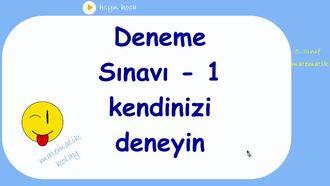 5. sınıf matematik DENEME SINAVI -1 kendinizi deneyin izle