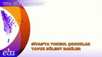Sivas'ta Yoksul Çocuklar - Yavuz Bülent Bakiler izle