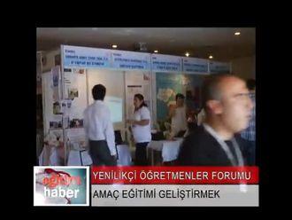 Yenilikçi Öğretmenler Forumu (26 - 28 Haziran 2012) izle