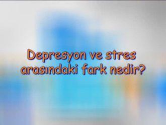 Depresyon ve Stres Arasındaki Fark Nedir? izle