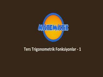 Ters Trigonometrik Fonksiyonlar - 1 izle