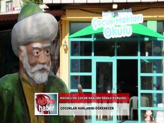 Kocaeli'de Çocuk Hakları Okulu Kuruldu (05.11.2012) izle