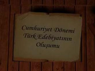 Cumhuriyet Dönemi Türk Edebiyatının Oluşumu izle