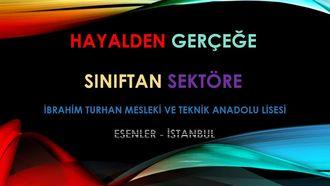 İstanbul - Hayalden Gerçeğe Sınıftan Sektöre izle