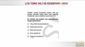 2010 LYS TÜRK DİLİ VE EDEBİYATI /TÜRK YAZAR VE ŞAİRLERİ TANIMA izle