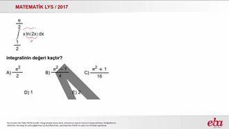 İntegral Dönüşüm u.dv (2017 LYS-MATEMATİK) izle