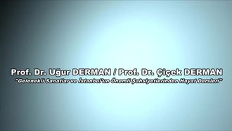 Prof.Dr. Uğur DERMAN - Prof.Dr. Çiçek DERMAN - Gelenekli Sanatlar ve İstanbul'un Ön... izle