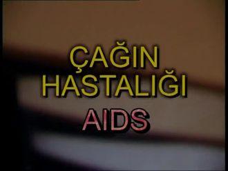 Çağımızın Hastalığı AIDS izle