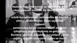 Atatürk'ün kurduğu müzik kurumları. izle