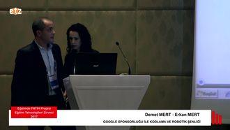 FATIH ETZ 2017 : Demet MERT -  Erkan Mert Google Sponsorluğu İle Kodlama Ve Robotik Şen... izle