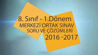 8. Sınıf 1. Dönem Merkezi Ortak Sınav (2016 - 2017) - Türkçe izle