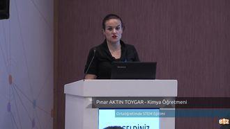 FATİH ETZ 2016 :  Pınar AKTIN TOYGAR - Kimya Öğretmeni- Ortaöğretimde STEM Eğitimi izle