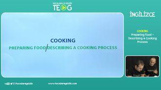 Preparing Food / Describing a Cooking Process izle