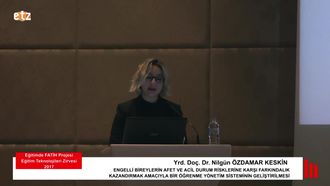 FATİH ETZ 2017: Yrd. Doç. Dr. Nilgün ÖZDAMAR KESKİN - ENGELLİ BİREYLERİN AFET VE A... izle