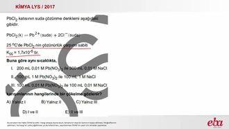 Çözünürlük Dengesi ( 2017 LYS- KİMYA) izle