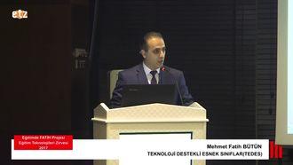 FATİH ETZ 2017: Mehmet Fatih BÜTÜN - TEKNOLOJİ DESTEKLİ ESNEK SINIFLAR (TEDES) izle