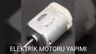 Basit Bir Elektrik Motoru Yapımı izle