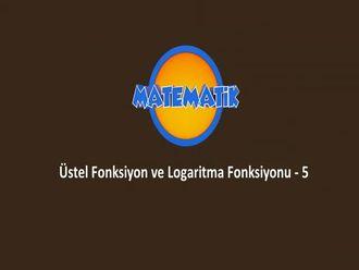 Üstel Fonksiyon ve Logaritma Fonksiyonu - 5 izle
