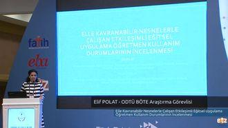 FATİH ETZ 2016 : Elif POLAT - ODTÜ BÖTE Araştırma Görevlisi- Elle Kavranabilir Nesne... izle