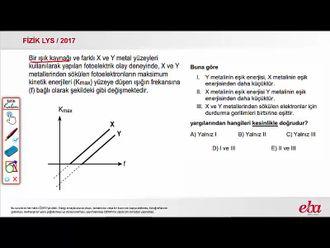 Fotoelektrik Olay  ( 2017 LYS-FİZİK) izle