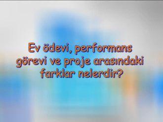 Ev Ödevi, Performans Görevi ve Proje Arasındaki Farklar Nelerdir? izle