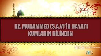 Kumların Dilinden Hz. Muhammed'in Hayatı izle