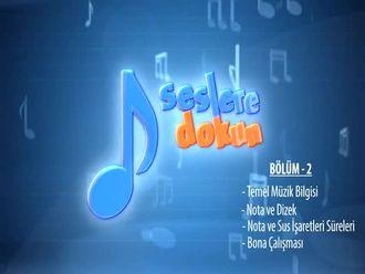 Temel Müzik Bilgisi - Nota ve Dizek - Nota ve İşareti Süreleri - Bona Çalışması (B... izle