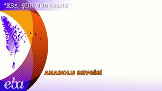 Anadolu Sevgisi - Abdurrahim Karakoç izle