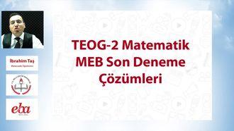 TEOG-2 Matematik MEB Son Deneme Çözümleri izle