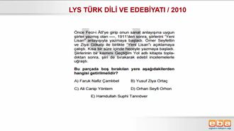 2010 LYS TÜRK DİLİ VE EDEBİYATI / MİLLÎ EDEBİYAT DÖNEMİ izle