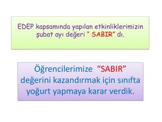 """EDEP Şubat Ayı Değeri """"SABIR"""" Etkinlikleri izle"""