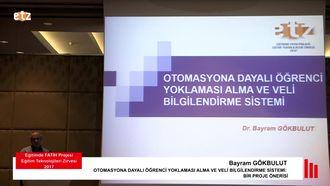 FATİH ETZ 2017: Bayram GÖKBULUT - OTOMASYONA DAYALI ÖĞRENCİ YOKLAMASI ALMA VE VELİ B... izle