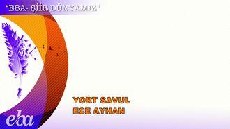 Yort Savul - Ece Ayhan izle