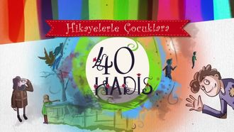 Hikayelerle Çocuklara 40 Hadis - (Aracı) izle