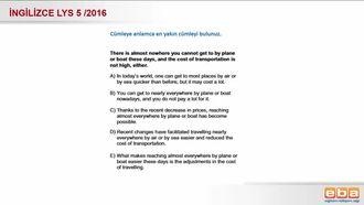 2016 Lys 5 - Anlamca en yakın cümle izle