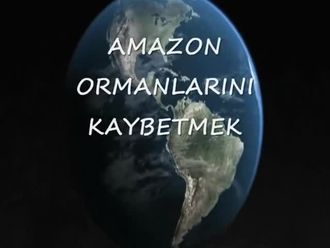 AMAZON ORMAN'LARINI KAYBEDERSEK ! izle