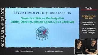 Osmanlı Kültür ve Medeniyeti -6 / Eğitim, Öğretim, Mimari, Sanat... izle