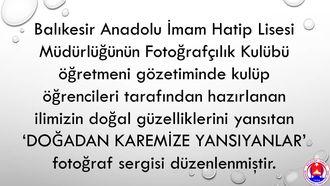"""Balıkesir Anadolu İmam Hatip Lisesi """"Doğadan Karemize Yansıyanlar"""" izle"""