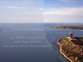 Çanakkale - Kitap Aldım Kendime Söz - Müzik: Yakup AKSOY (Sözlü Versiyon) izle