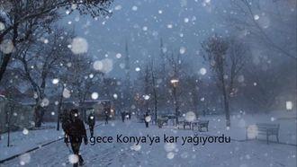 Konyaya Kar Yağıyordu (Resimler Eşliğinde Şiir) izle