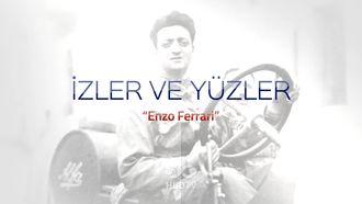 İzler ve Yüzler - Enzo Ferrari izle